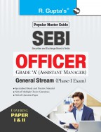 SEBI : OFFICER Grade 'A' (Assistant Manager) General Stream (Phase-I) Exam Guide