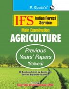IFS: Main Exam (Agriculture) Previous Years' Papers (Solved)