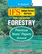 IFS: Main Exam (Forestry) Previous Years' Papers (Solved)