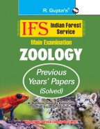 IFS: Main Exam (Zoology) Previous Years' Papers (Solved)