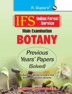 IFS: Main Exam (Botany) Previous Years' Papers (Solved)
