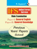 IFS: Main Exam (PAPER-I: General English & PAPER-II: General Knowledge) Previous Years' Papers (Solved)