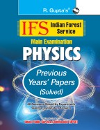 IFS: Main Exam (Physics) Previous Years' Papers (Solved)