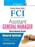 FCI: Assistant General Manager Recruitment Exam Guide (General Aptitude)