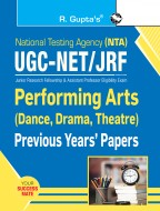 NTA-UGC-NET/JRF: Performing Arts (Dance, Drama, Theatre) -(Paper II) Previous Years' Paper (Solved)