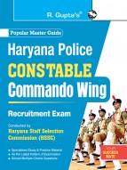 Haryana Police Constable (Commando Wing) Group 'C' Recruitment Exam Guide