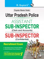Uttar Pradesh Police – Assistant Sub-Inspector (Clerk & Accounts) and Sub-Inspector (Confidential) Recruitment Exam Guide