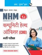 NHM: Community Health Officer (CHO) Recruitment Exam Guide
