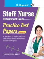 Staff Nurse – Practice Test Papers (Solved)