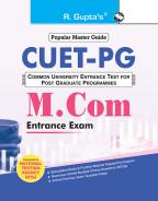 CU-CET (Central Universities-Common Entrance Test) — M. Com. Entrance Exam Guide