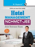 Hotel Management: NCHMCT-JEE (Joint Entrance Examination) Guide