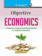 Objective Economics: Collection of Highly useful Questions for Competitive Exams