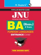 JNU BA (Hons.) 3 Years in Foreign Languages Entrance Exam Guide