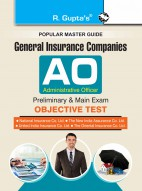 General Insurance Companies: Administrative Officer (Preliminary & Main) Exam Guide