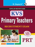 KVS Primary Teachers (PRT) Recruitment Exam Guide
