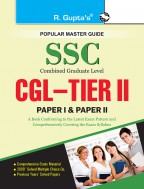 SSC: Combined Graduate Level (CGL) TIER-II (Paper I - II) Recruitment Exam Guide