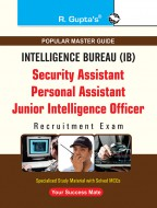 IB: PA/Security Assistant/JIO (Grade-II) Technical, (Tier-I & Tier-II) Recruitment Exam Guide