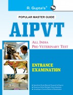 All India Pre-Veterinary Test (AIPVT) For Admission to B.V.Sc & A.H. Course Exam Guide