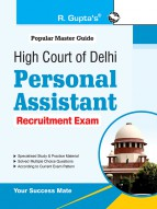 High Court of Delhi: Personal Assistant Recruitment Exam Guide