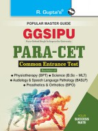 GGSIPU: PARA-CET (BPT/BPO/MLT/BASLP) Common Entrance Exam Guide