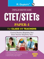 CTET/STETs: Paper-I (For Class I to V) Exam Guide