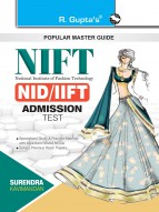 NIFT: NID/IIFT (Design/Technology/Management Courses) Exam Guide