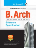 B.Arch (Bachelor of Architecture) Entrance Exam Guide