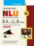 NLU (AILET) Five Year B.A., LL.B. (Hons.) Entrance Exam Guide