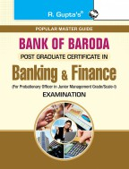 Bank of Baroda: Post Graduate Certificate in Banking & Finance Entrance Exam Guide