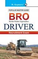 BRO (Border Roads Organisation) Driver (Mechanical Transport / Road Roller - Ordinary Grade) Recruitment Exam Guide