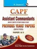 CAPF Assistant Commandants: Previous Years' Papers (Solved) (Paper-I & II)
