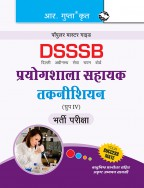 DSSSB: Laboratory Assistant/Technical Assistant/Lab Technician Recruitment Exam Guide
