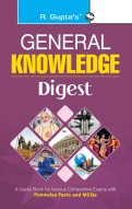 General Knowledge Digest (With Objective Type Questions)
