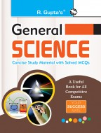 General Science: Concise Study Material with Solved MCQ