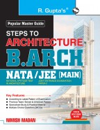 Steps to Architecture: B.Arch (NATA/JEE-Main) Exam Guide: with Drawing & Aptitude Test Content