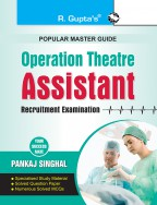 Operation Theatre: Assistant Recruitment Exam Guide