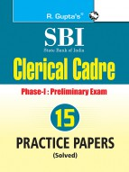 SBI: Clerical Cadre (Junior Associates) Phase-I Preliminary Exam 15 Practice Papers (Solved)