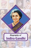Biography of Indira Gandhi