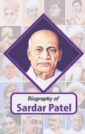 Biography of Sardar Vallabhbhai Patel