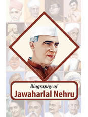 Biography of Jawahar Lal Nehru