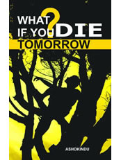 What If You Die Tomorrow