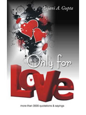 Only For Love (More than 3500 Quotations and Sayings)