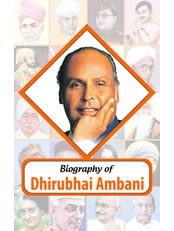 Biography of Dhirubhai Ambani