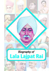 Biography of Lala Lajpat Rai
