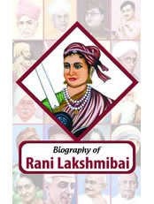 Biography: Rani Lakshmibai