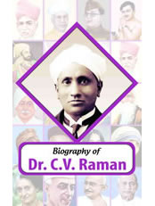 Biography of Dr C.V. Raman