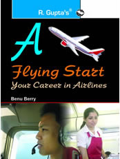 A Flying Start: Your Career in Airlines