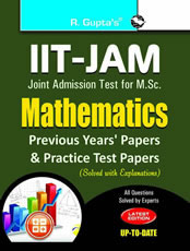 IIT-JAM M.Sc.: Mathematics Previous Years' Papers & Practice Test Papers (Solved)
