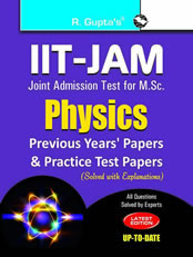 IIT-JAM: M.Sc. (Physics) Previous Papers & Practice Test Papers (Solved)