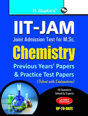 IIT-JAM M.Sc.: Chemistry Previous Years' Papers & Practice Test Papers (Solved)